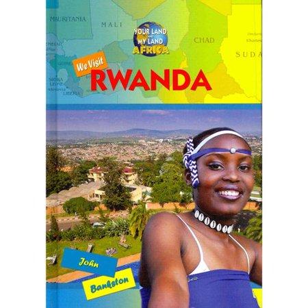 We Visit Rwanda