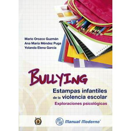 Bullying. Estampas infantiles de la violencia escolar - eBook