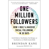 One Million Followers: How I Built a Massive Social Following in 30 Days (Hardcover)
