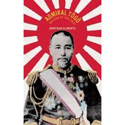 Admiral Togo : Nelson of the East