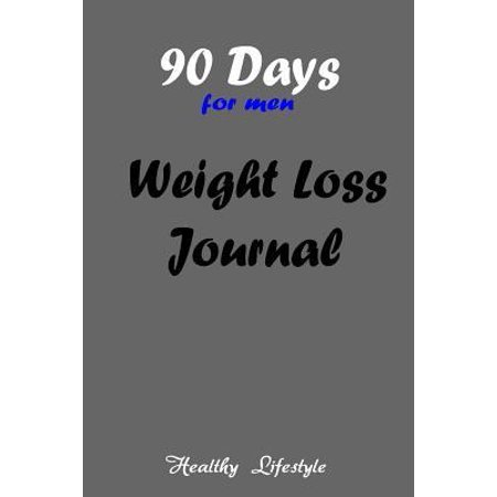 90 Days Weight Loss Journal : A Daily Food and Exercise Journal to Help You Become the Best Version of Yourself, (90 Days Meal and Activity