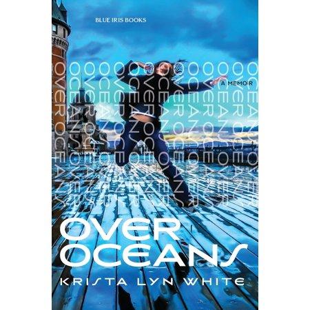 Over Oceans: A Memoir (Paperback)