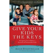 Give Your Kids the Keys - eBook