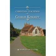 The Christian Teachings of Charles Kingsley - eBook