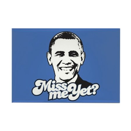 "CafePress - Obama Miss Me Yet - Rectangle Magnet, 2""x3"" Refrigerator Magnet"