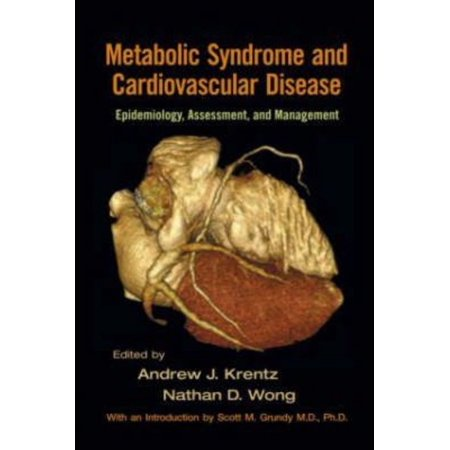 Metabolic Syndrome And Cardiovascular Disease  Epidemiology  Assessment  And Management