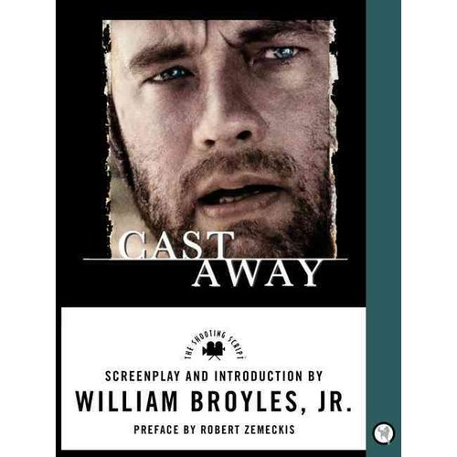 Cast Away: The Shooting Script