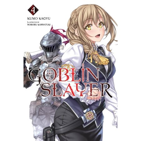 Goblin Slayer Vol 4 Light Novel Ebook Walmart Com