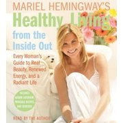 Mariel Hemingway's Healthy Living from the Inside Out - Audiobook