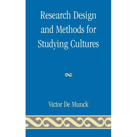 Research Design and Methods for Studying Cultures - (Yin Case Study Research Design And Methods)