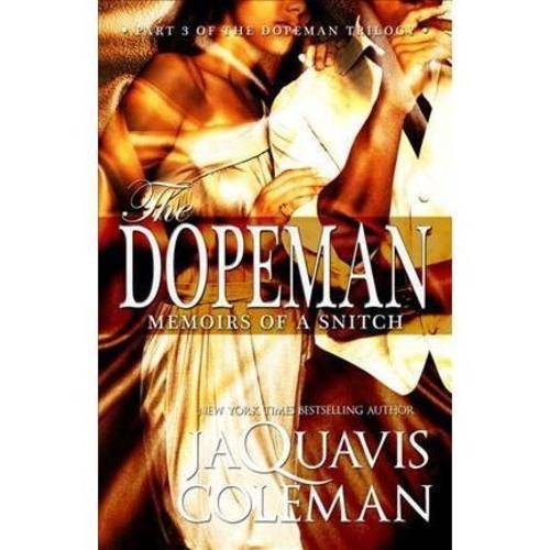 Dopeman: Memoirs of a Snitch
