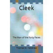Cleek: The Man of the Forty Faces (Paperback)