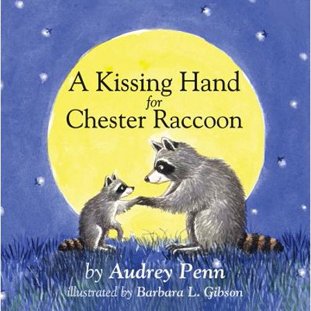 Kissing Hand for Chester Raccoon (Board Book)