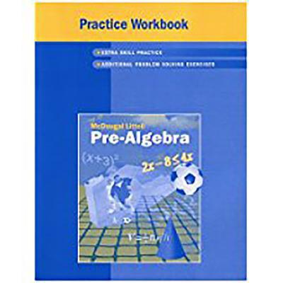 McDougal Littell Pre-Algebra : Practice Workbook, Student
