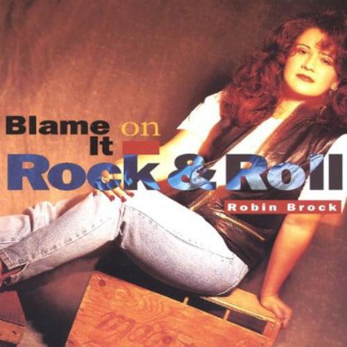 Robin Brock - Blame It on Rock & Roll [CD]