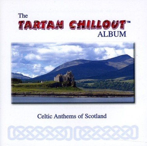 The Tartan Chillout Album