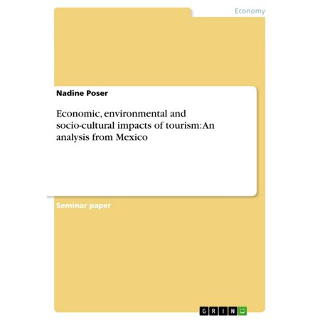 Economic, environmental and socio-cultural impacts of tourism: An analysis from Mexico - eBook - Economic Impact Of Halloween