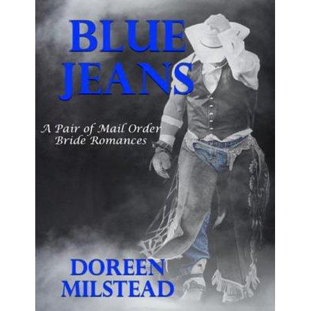 Blue Jeans – a Pair of Mail Order Bride Romances -