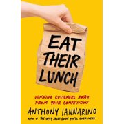 Eat Their Lunch - eBook