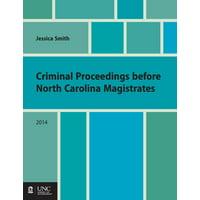 Criminal Proceedings Before North Carolina Magistrates (Paperback)