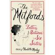 The Mitfords: Letters between Six Sisters - eBook