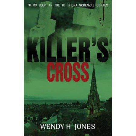 Killers Cross: A Di Shona McKenzie Mystery by