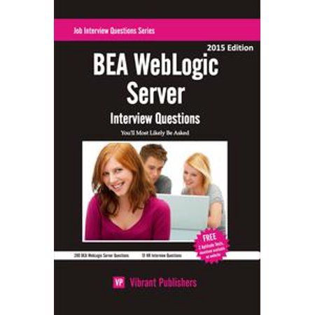 Bea weblogic server interview questions you'll most likely be.