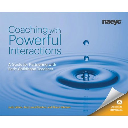 Coaching with Powerful Interactions : A Guide for Partnering with Early Childhood Teachers Early Childhood Teachers Plan Book