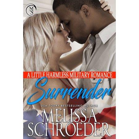Surrender: A Little Harmless Military Romance - eBook