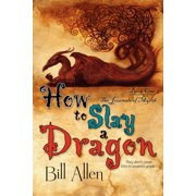 How to Slay a Dragon (Paperback)