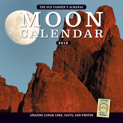 The Old Farmers Almanac 2018 Moon Calendar