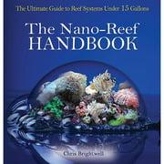The Nano-Reef Handbook, Sea Life by TFH Publications