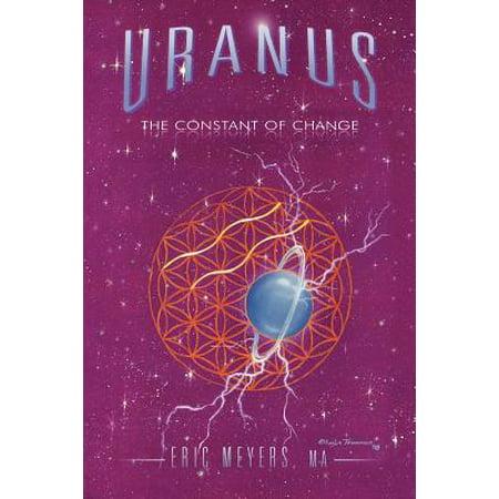Uranus  The Constant Of Change