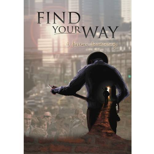 Find Your Way Back: A Busker's Documentary by