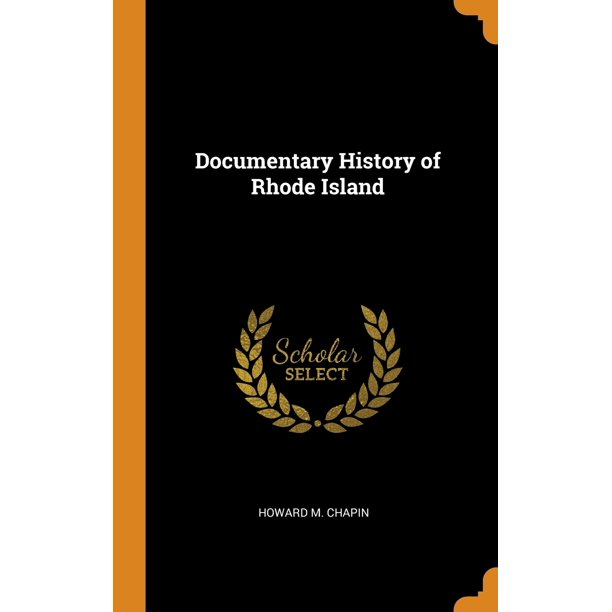 Documentary History of Rhode Island (Hardcover)