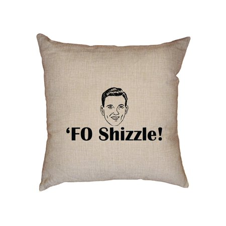 Fo Shizzle Hipster Expression Large Print Decorative Linen Throw Inspiration Hipster Decorative Pillows