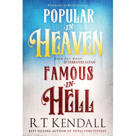 Popular in Heaven Famous in Hell : Find Out What Pleases God & Terrifies