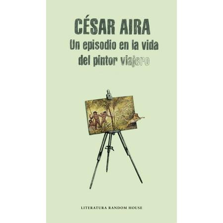 Un episodio en la vida del pintor viajero - eBook