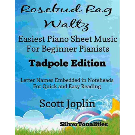 Rosebud Rag Waltz Easiest Piano Sheet Music for Beginner Pianists Tadpole Edition - eBook - Halloween Piano Music For Beginners