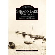 Sebago Lake: West Shore : Standish, Baldwin, Sebago, and Naples