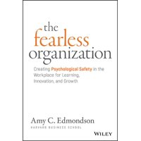 The Fearless Organization (Hardcover)