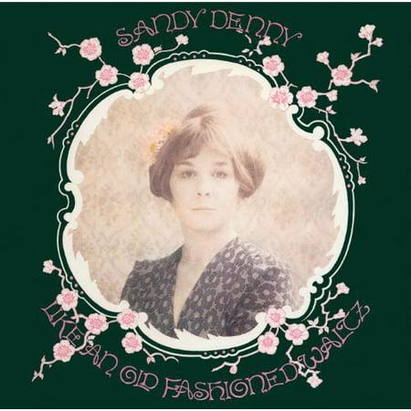 Sandy Denny   Like An Old Fashioned Waltz  Cd