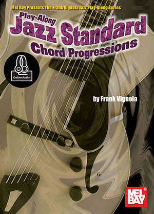 Play-Along Jazz Standard Chord Progressions by Frank Vignola SongBook 99660M by