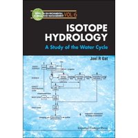 Environmental Science and Management: Isotope Hydrology: A Study of the Water Cycle (Hardcover)