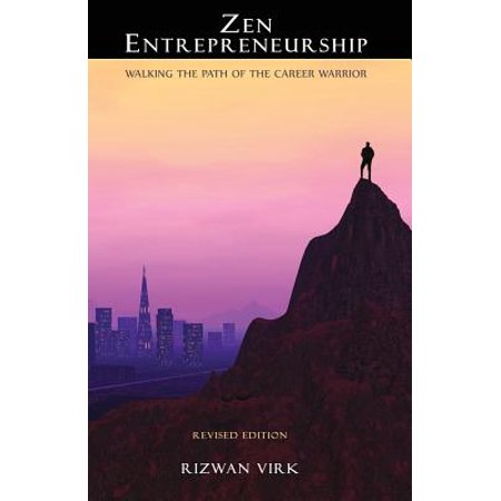 Zen Entrepreneurship : Walking the Path of the Career