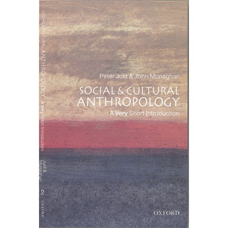 Social and Cultural Anthropology: A Very Short Introduction -