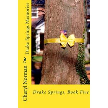 Drake Springs Memories - eBook