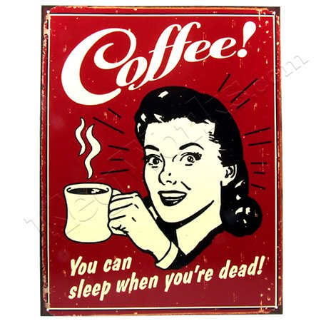 Drink Coffee Sleep When You Re Dead