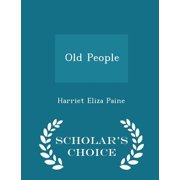 Old People - Scholar's Choice Edition