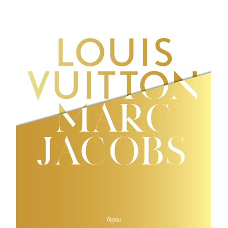 Louis Vuitton / Marc Jacobs : In Association with the Musee des Arts Decoratifs,